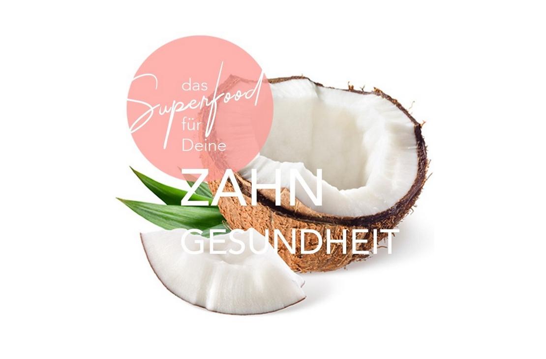Die Kokosnuss als Superfood für die Zähne